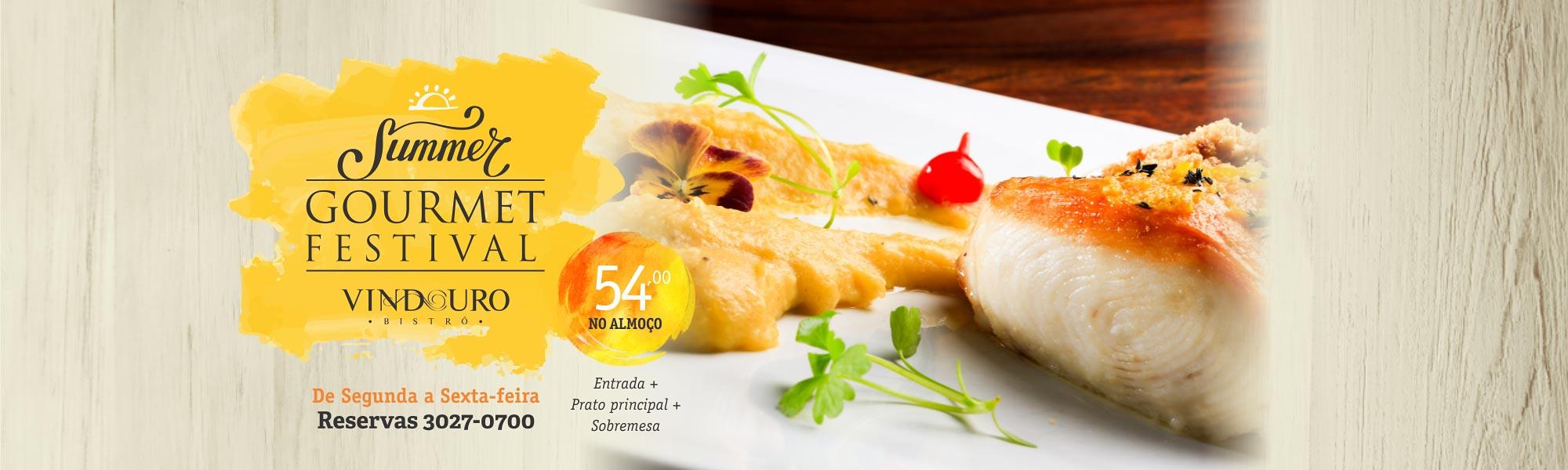 Summer Gourmet Festival Vindouro