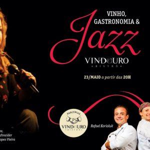 Vinho, Gastronomia e Jazz - Restaurante Vindouro